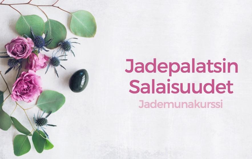 Jademunakurssi - jadepalatsin salaisuudet