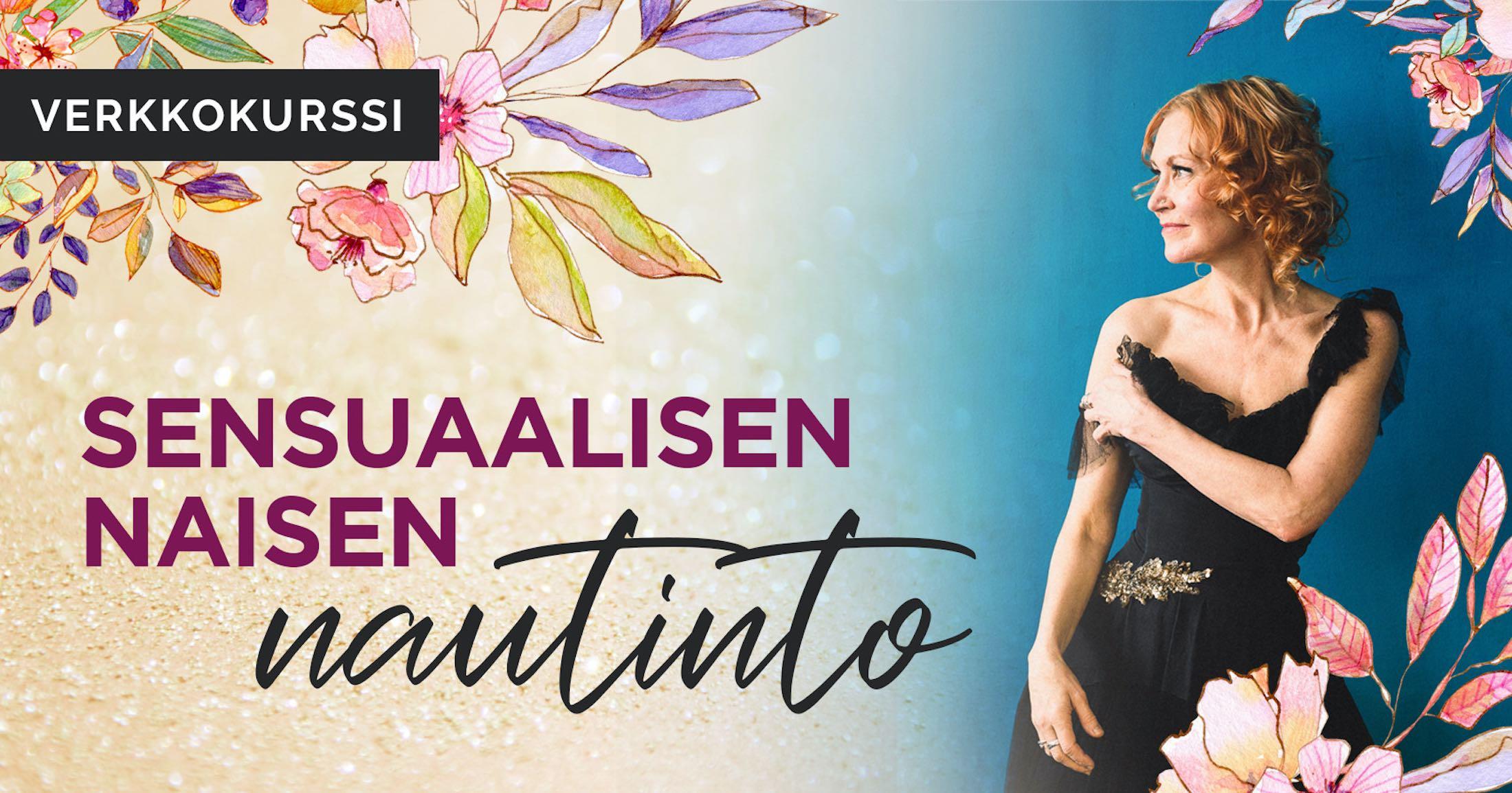 Sensuaalisen naisen nautinto - Kirsti Kuosmanen